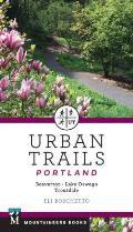 Urban Trails Portland: Beaverton, Lake Oswego, Troutdale
