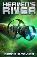 Heavens River Bobiverse Book 4