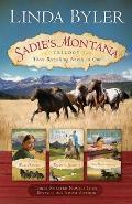 Sadie's Montana Trilogy: Three Bestselling Novels in One