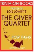 Trivia-On-Books the Giver Quartet by Lois Lowry