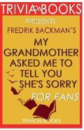 Trivia-On-Books My Grandmother Asked Me to Tell You She's Sorry by Fredrik Backman
