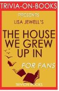 Trivia-On-Books the House We Grew Up in by Lisa Jewell