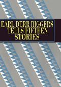 Earl Derr Biggers Tells Fifteen Stories