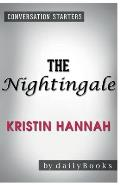 Conversation Starters the Nightingale by Kristin Hannah