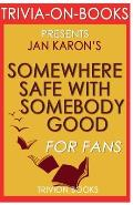 Trivia-On-Books Somewhere Safe with Somebody Good by Jan Karon