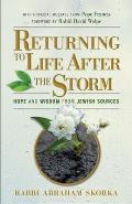 Returning to Life After the Storm: Hope and Wisdom from Jewish Sources