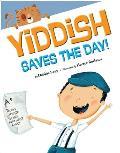 Yiddish Saves the Day!