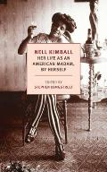 Nell Kimball Her Life as an American Madam by Herself