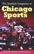 The Armchair Companion to Chicago Sports