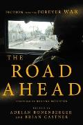 Road Ahead Stories of the Forever War