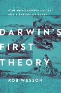 Darwins First Theory
