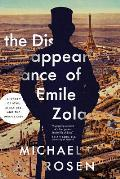 Disappearance of Emile Zola Love Literature & the Dreyfus Case