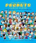 Complete Peanuts Family Album The Ultimate Guide to Charles M Schulzs Classic Characters