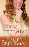 Topaz Heat: The Jewel Series book 4