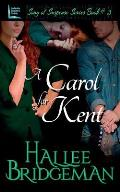A Carol for Kent: Song of Suspense Series book 3