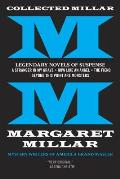 Collected Millar Legendary Novels of Suspense A Stranger in My Grave How Like An Angel The Fiend Beyond This Point Are Monsters