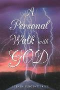 A Personal Walk With God