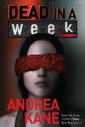 Dead in a Week: A Forensic Instincts / Zermatt Group Thriller
