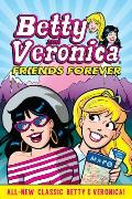 Betty & Veronica Friends Forever