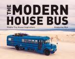 Modern House Bus