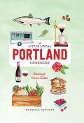 Little Local Portland Cookbook