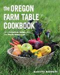 Oregon Farm Table Cookbook