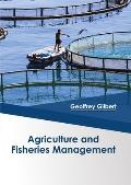 Agriculture and Fisheries Management