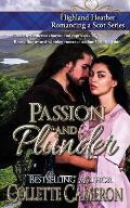 Passion and Plunder: Highland Heather Romancing a Scot Series