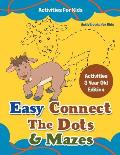 Easy Connect The Dots & Mazes Activities For Kids - Activities 3 Year Old Edition