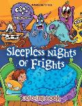 Sleepless Nights of Frights Coloring Book