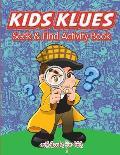 Kids Klues Seek & Find Activity Book