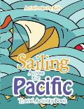 Sailing Across the Pacific Travel Activity Book