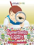 Eyewitness Expert: Hidden Pictures for Kids