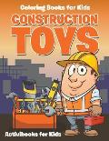 Construction Toys: Coloring for Kids