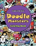 Doodle Monsters Coloring Book: Coloring for Kids