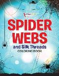Spider Webs and Silk Threads Coloring Book