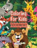 Coloring For Kids: Cartoon Animals, a Coloring Book