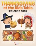 Thanksgiving at the Kids' Table Coloring Book