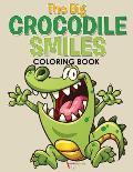 The Big Crocodile Smiles Coloring Book