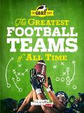 Greatest Football Teams of All Time A Sports Illustrated Kids Book A GOAT Series Book