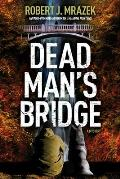 Dead Mans Bridge
