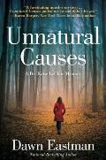 Unnatural Causes A Dr Katie LeClair Mystery