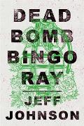 Deadbomb Bingo Ray