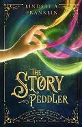 The Story Peddler (Book One)