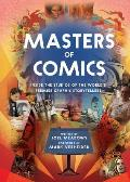 Masters of Comics Inside the Artists Studios