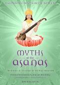 Myths of the Asanas The Stories at the Heart of the Yoga Tradition
