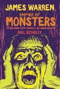 James Warren Empire of Monsters The Man Behind Creepy Vampirella & Famous Monsters