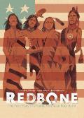 Redbone The True Story of a Native American Rock Band