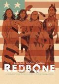 Redbone: La Verdadera Historia de Una Banda de Rock Ind?gena Estadounidense (Redbone: The True Story of a Native American Rock Band Spanish Edition)