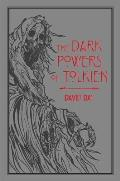 The Dark Powers of Tolkien, 5
